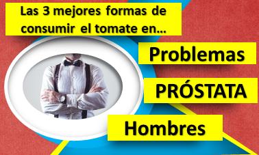 Problemas de Próstata en Hombres. Evítalos comiendo tomate de estas 3 maneras